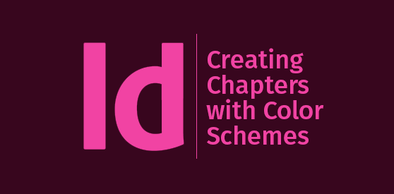 Create an InDesign Book with Different Chapter Color Schemes