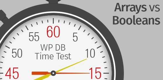 WordPress Database Time Test: Arrays vs Booleans